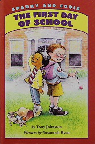 9780153524813: Harcourt School Publishers Storytown: Lib Bk Sparky & Eddie The First Day of School Gr K Stry 08 (Rdg Prgm 08/09/10 Wt)