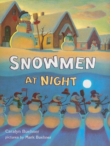9780153524851: Snowmen at Night (Storytown Library, Grade K, Story 8)