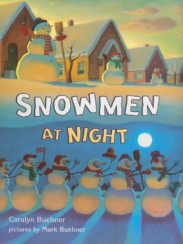 9780153524851: Snowmen at Night (Storytown Library, Grade K, Story 8)