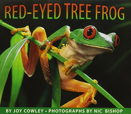 Red-Eyed Tree Frog: Library Book, Grade K: Cowley, Joy
