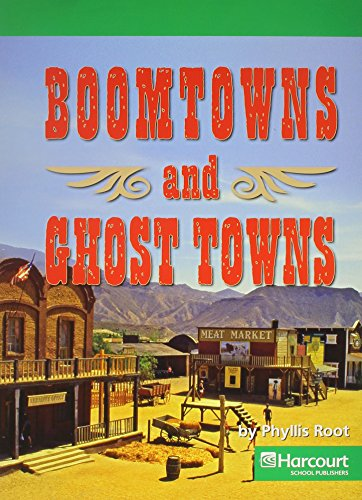 9780153527418: Harcourt Social Studies: Above Level Reader Social Studies 2007 Grade 1 Boomtowns