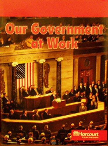 9780153527500: Harcourt School Publishers Social Studies: Below-Level Reader Social Studies 2007 Grade 2 Our Government/Work