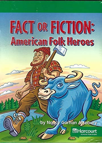9780153527715: Harcourt Social Studies: Reader 6-pack Above-Level Grade 2 Fact or Fiction: American Folk Heroes