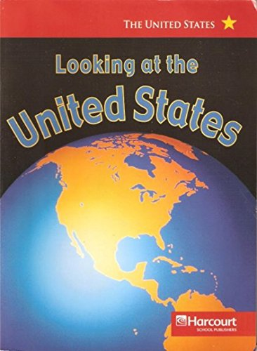 9780153528354: Harcourt Social Studies: States and Regions: Below-Level Reader Looking at the United States