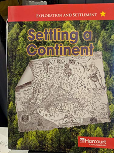 9780153528729: Harcourt Social Studies: United States: Below-Level Reader Settling a Continent