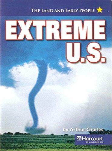 9780153529191: Harcourt Social Studies: US: Making a New Nation: On-Level Reader Extreme U.S.