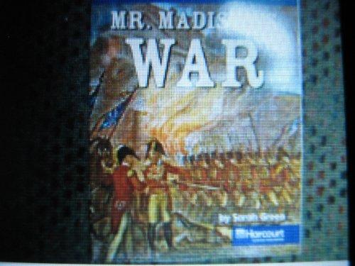 9780153529238: Harcourt Social Studies: US: Making a New Nation: On-Level Reader Mr. Madison's War