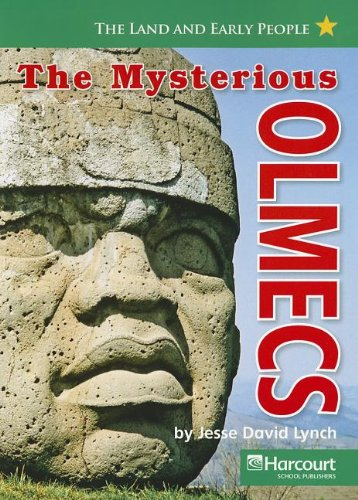 9780153529313: The Mysterious Olmecs (Land and Early People)