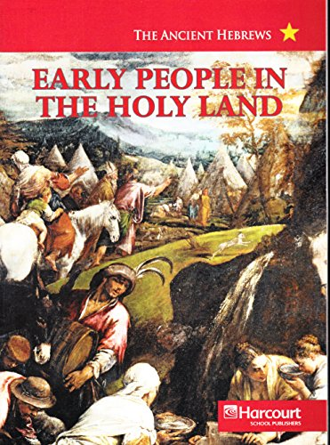 9780153529955: Harcourt Social Studies: Ancient Civilizations: Below-Level Reader Early People in the Holy Land