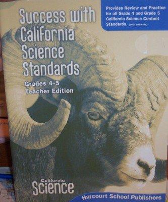 9780153532917: Success With California Science Standards, Grades 4-5, Teacher Edition