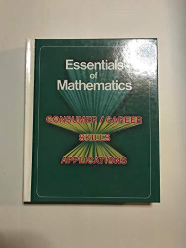 Essentials of Mathematics: Consumer/Career Skills Applications: Geradi