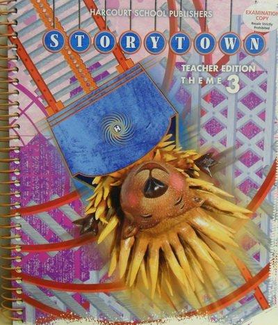 9780153536892: Storytown: Grade 3, Theme 3 , Teacher's Edition