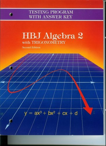 9780153536915: HBJ Algebra 2 with Trigonometry Testing Program with Answer Key,