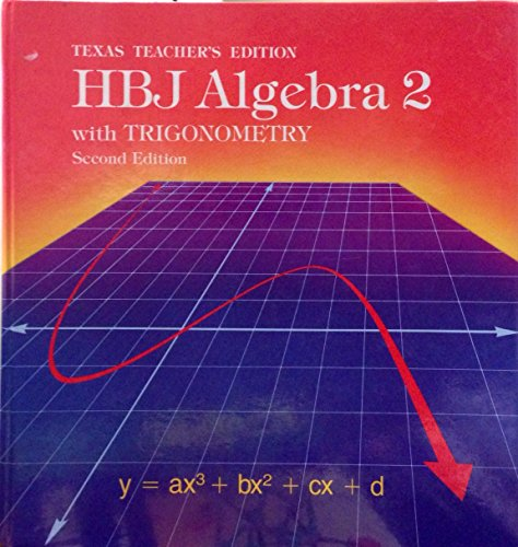 9780153537189: HBJ Algebra 2 with Trigonometry (Second Edition (2nd))(Texas Teacher's Edition)