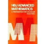 HBJ Advanced Math: A Preparation for Calculus; Revised: Revised: Jovanovich, Harcourt Brace; ...