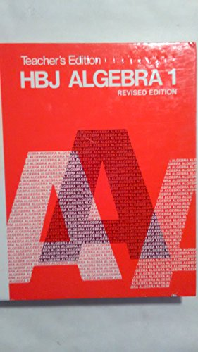HBJ Algebra 1: Revised Teacher's Edition With Annotated Answers (1987 Copyright): Arthur F ...