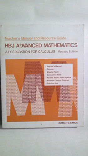 9780153538070: HBJ Advanced Mathematics: A Preparation for Calculus [Teacher's Manual and Resource Guide]