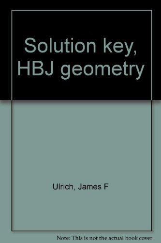 Solution key, HBJ geometry: James F Ulrich