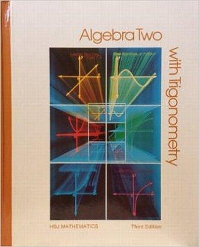 Algebra Two with Trigonometry - 3rd Edition: Joseph N. Payne,