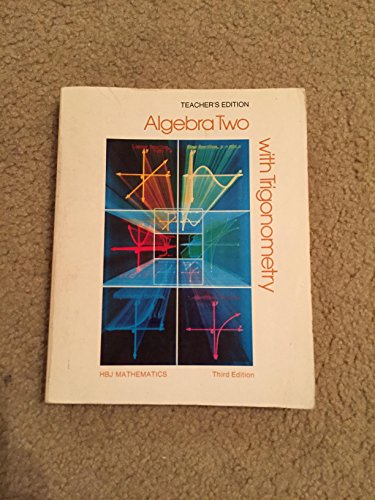 Algebra Two with Trigonomentry Third Edition [Teacher's Edition]: Payne, Joseph