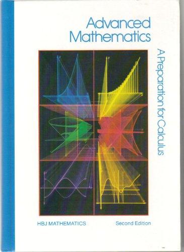 Advanced Mathematics A Preparation for Calculus (2nd: Coxford, Arthur F.