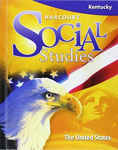 9780153541612: Harcourt Social Studies Kentucky: Student Edition Grade 5 United States 2008