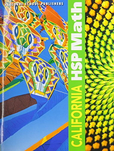 Harcourt School Publishers Math California: Student Edition: HARCOURT SCHOOL PUBLISHERS