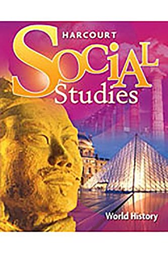 9780153542367: Harcourt Social Studies: Student Edition World History 2007
