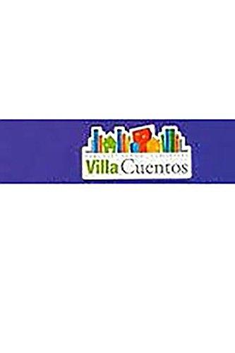 9780153542794: Villa Cuentos: Ediciónes del Estudiante (Student Edition) Grade 4 ¡qué Atrapada! 2009 (Span Rdg 08/09/10 (Wt))