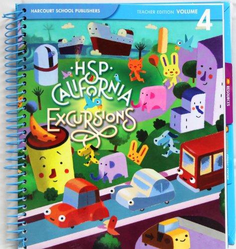 California Teacher Edition, Vol. 4, Grade K (Excursions)