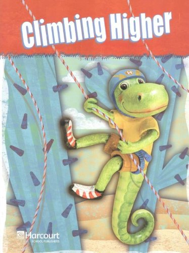 Climbing Higher Grade 3: HARCOURT SCHOOL PUBLISHERS