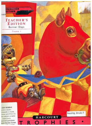 Harcourt Reading, TENNESSEE Teacher's Edition-Trophies: Grade 2-2, Theme 1: Imagine That!-...