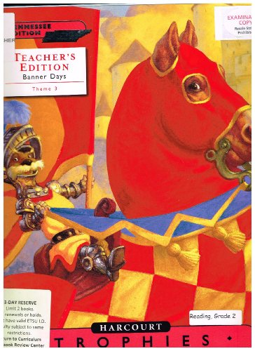 Harcourt Reading, TENNESSEE Teacher's Edition-Trophies: Grade 2-2, Theme 3: Travel Time-Grade ...