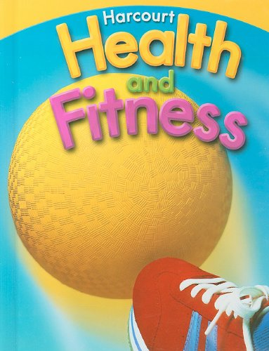 9780153551246: Harcourt Health & Fitness: Student Edition Grade 3 2007