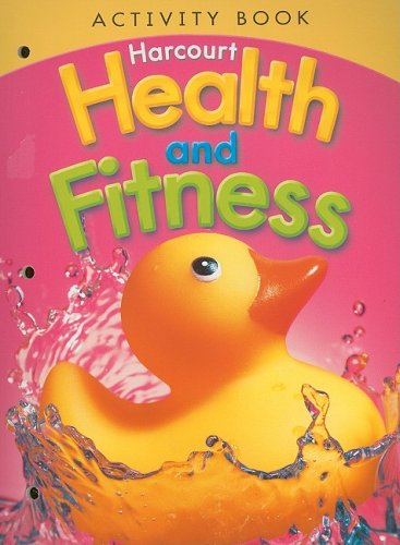 9780153551369: Harcourt Health & Fitness: Activity Book Grade K