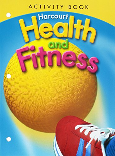 9780153551413: Harcourt Health & Fitness: Activity Book Grade 3