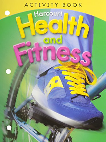 9780153551420: Harcourt Health & Fitness: Activity Book Grade 4