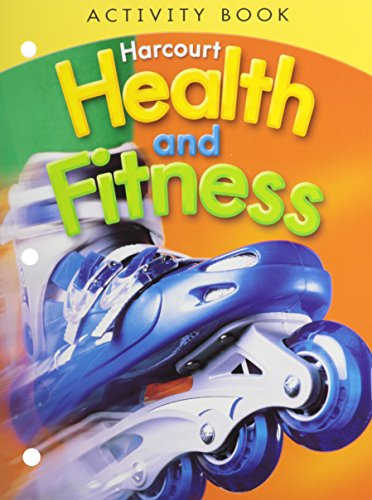 9780153551437: Harcourt Health & Fitness: Activity Book Grade 5