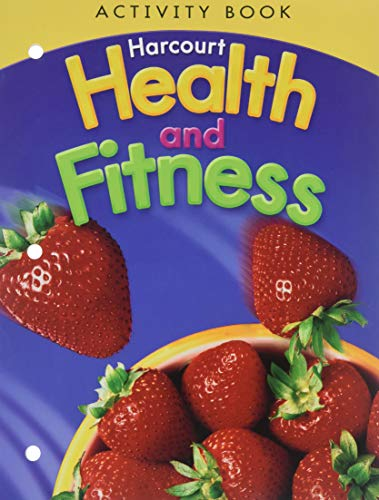 9780153551444: Harcourt Health and Fitness, Grade 6: Activity Book