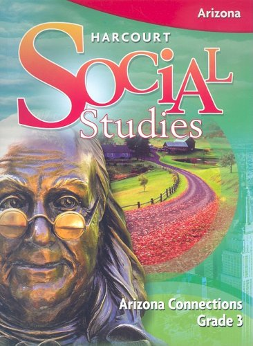 9780153562556: Harcourt Social Studies Arizona: Arizona Connections Grade 3