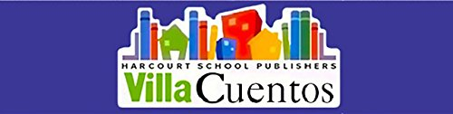 Harcourt School Publishers Villa Cuentos: Library Book: HARCOURT SCHOOL PUBLISHERS