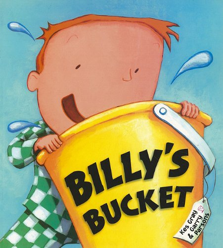 9780153565748: Storytown: Library Book Stry 08 Grade 2 Billy's Bucket