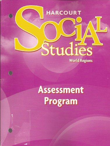 Harcourt Social Studies: Assessment Program Grade 6: HMH
