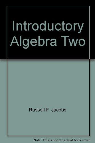 9780153577444: Introductory Algebra Two