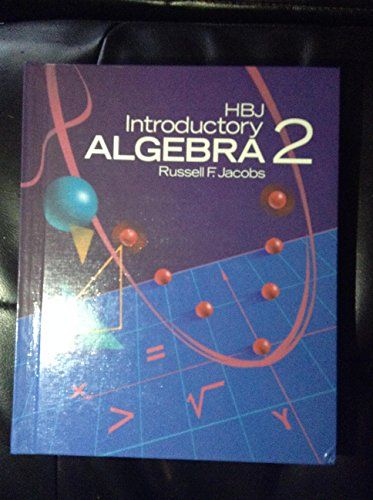 HBJ introductory algebra 2: Russell F Jacobs