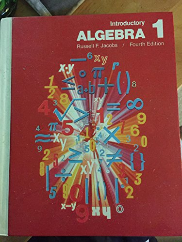Introductory Algebra 1: Jacobs, Russell F.