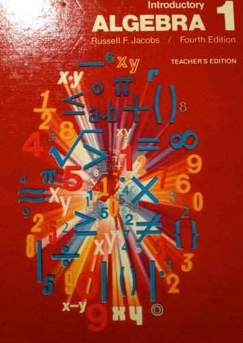 Introductory Algebra 1, Teacher's Edition: Jacobs, Russell F.