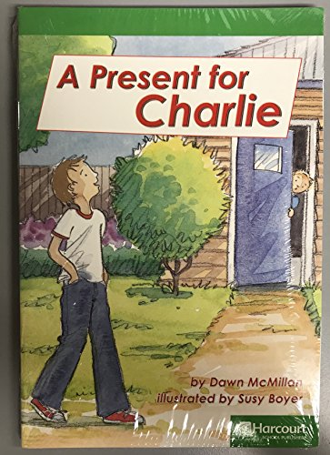 9780153580505: Storytown: Advanced Reader 5-Pack Grade 2 a Present for Charlie