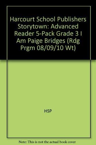 9780153580741: Storytown: Advanced Reader 5-Pack Grade 3 I Am Paige Bridges
