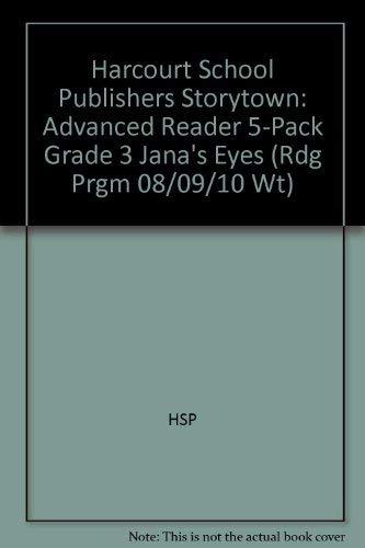 9780153580758: Storytown: Advanced Reader 5-Pack Grade 3 Jana's Eyes